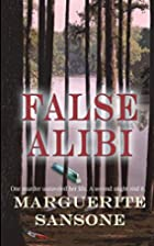 False Alibi by Marguerite Sansone