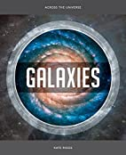 Galaxies (Across the Universe) by Kate Riggs