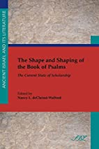 The Shape and Shaping of the Book of Psalms:…