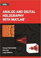 Analog and Digital Holography with MATLAB…
