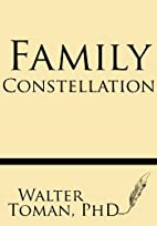 Family Constellation by Walter Toman PhD