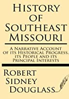 History of Southeast Missouri: A Narrative…
