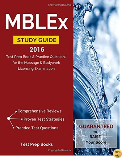 TMBLEx Study Guide 2016: Test Prep Book & Practice Questions for the Massage & Bodywork Licensing Examination