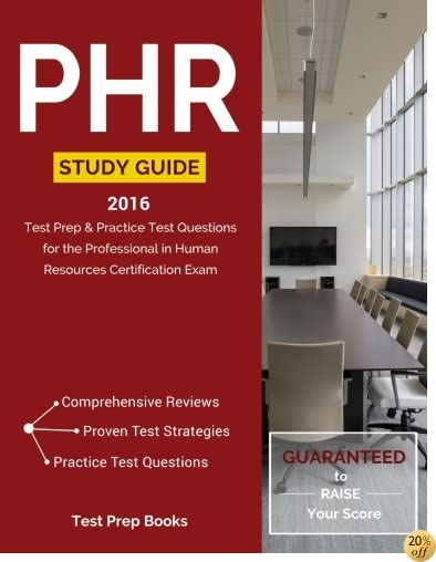 TPHR Study Guide 2016: Test Prep & Practice Test Questions for the Professional in Human Resources Certification Exam