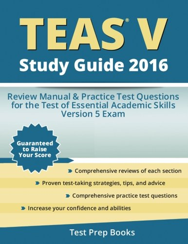 teas-v-study-guide-2016-review-manual-practice-test-questions-for-the-teas-version-5-exam