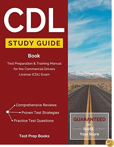 TCDL Study Guide Book: Test Preparation & Training Manual for the Commercial Drivers License (CDL) Exam