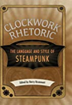 Clockwork Rhetoric: The Language and Style…