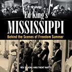 Ed King's Mississippi: Behind the…