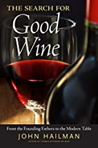 The Search for Good Wine: From the Founding…