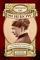Songs of Sorrow: Lucy McKim Garrison and…