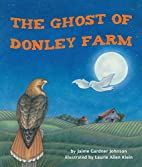 The Ghost of Donley Farm by Jaime Gardner…