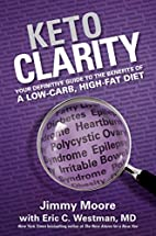 Keto Clarity: Your Definitive Guide to the…