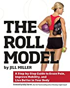 The Roll Model: A Step-by-Step Guide to…