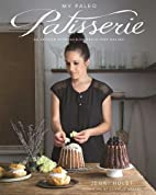 My Paleo Patisserie: An Artisan Approach to…