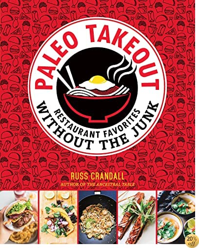 TPaleo Takeout: Restaurant Favorites Without the Junk