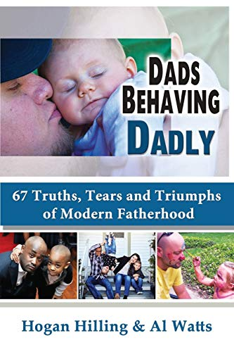 dads-behaving-dadly-67-truths-tears-and-triumphs-of-modern-fatherhood