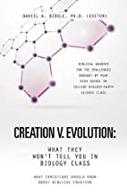 Creation V. Evolution: What They Won't Tell…