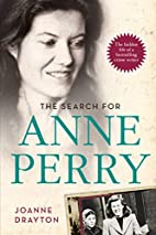 The Search for Anne Perry: The Hidden Life…