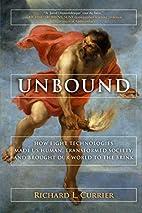Unbound by Richard L. Currier