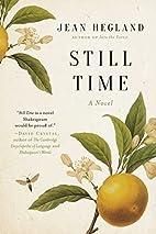 Still Time: A Novel by Jean Hegland