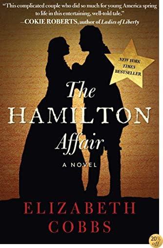 TThe Hamilton Affair: A Novel