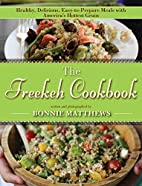 The Freekeh Cookbook: Healthy, Delicious,…