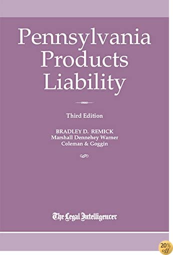 Pennsylvania Products Liability 3rd Edition
