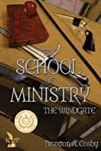 The Sect: The Windgate (The School of…