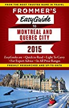 Frommer's EasyGuide to Montreal and…