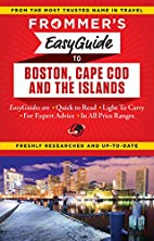 Frommer's EasyGuide to Boston, Cape Cod…