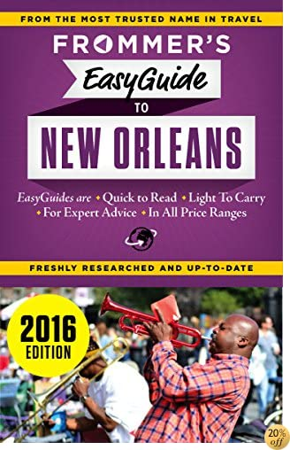 TFrommer's EasyGuide to New Orleans 2016