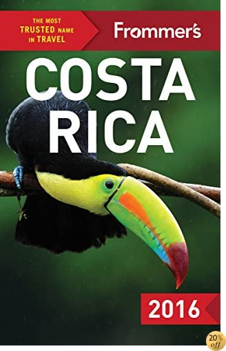 TFrommer's Costa Rica 2016 (Color Complete Guide)