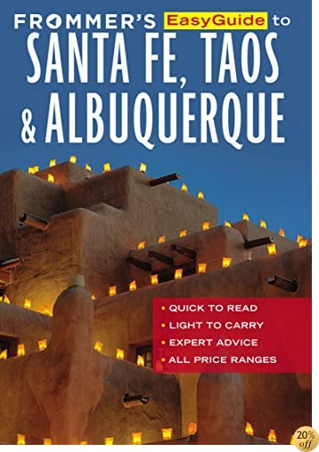TFrommer's EasyGuide to Santa Fe, Taos and Albuquerque (Easy Guides)