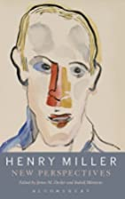 Henry Miller: New Perspectives by James M.…