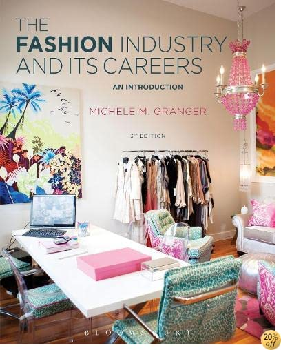 TThe Fashion Industry and Its Careers: An Introduction