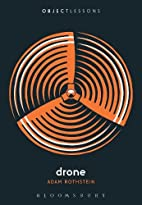 Drone (Object Lessons) by Adam Rothstein
