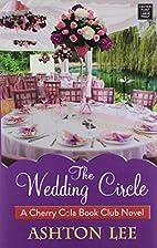 The Wedding Circle: Cherry Cola Book Club by…