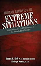 Human Behavior in Extreme Situations:…