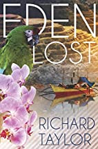 Eden Lost by Richard Taylor