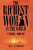 The Richest Woman in the World: A Trilogy -…