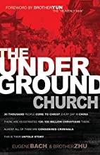 The Underground Church by Eugene Bach and…