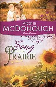Song of the Prairie (Pioneer Promises) by…