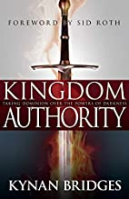 Kingdom Authority: Taking Dominion Over the…