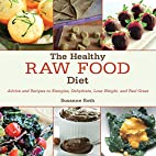 The Healthy Raw Food Diet: Advice and…