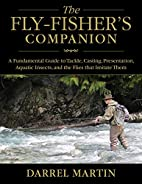 The Fly-Fisher's Companion: A…