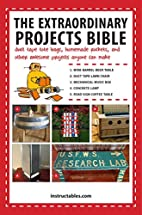 The Extraordinary Projects Bible: Duct Tape…