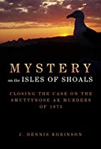Mystery on the Isles of Shoals: Closing the…
