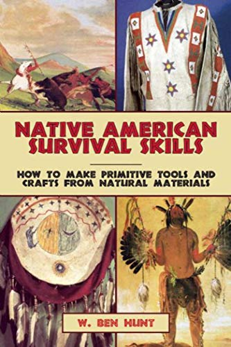 native-american-survival-skills-how-to-make-primitive-tools-and-crafts-from-natural-materials