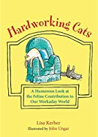Hardworking Cats: A Humorous Look at the…