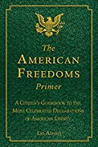 The American Freedoms Primer: A Citizen's…
